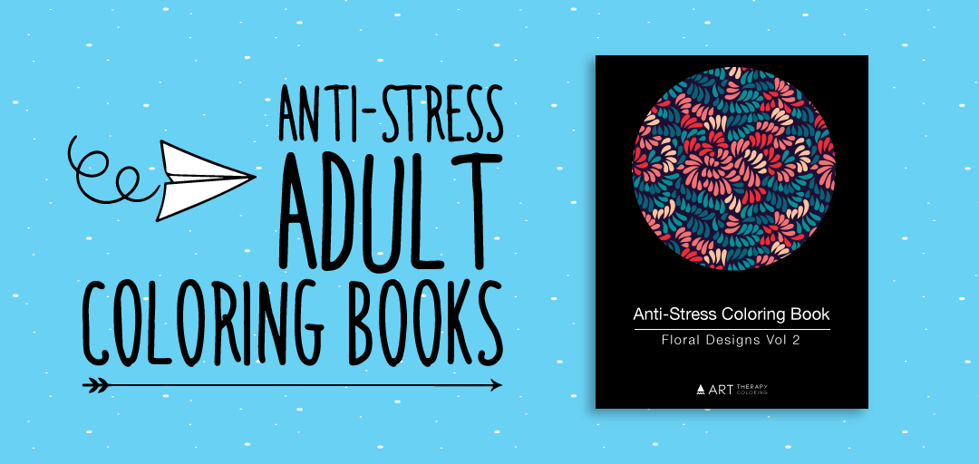 Anti Stress Coloring Books By Art Therapy