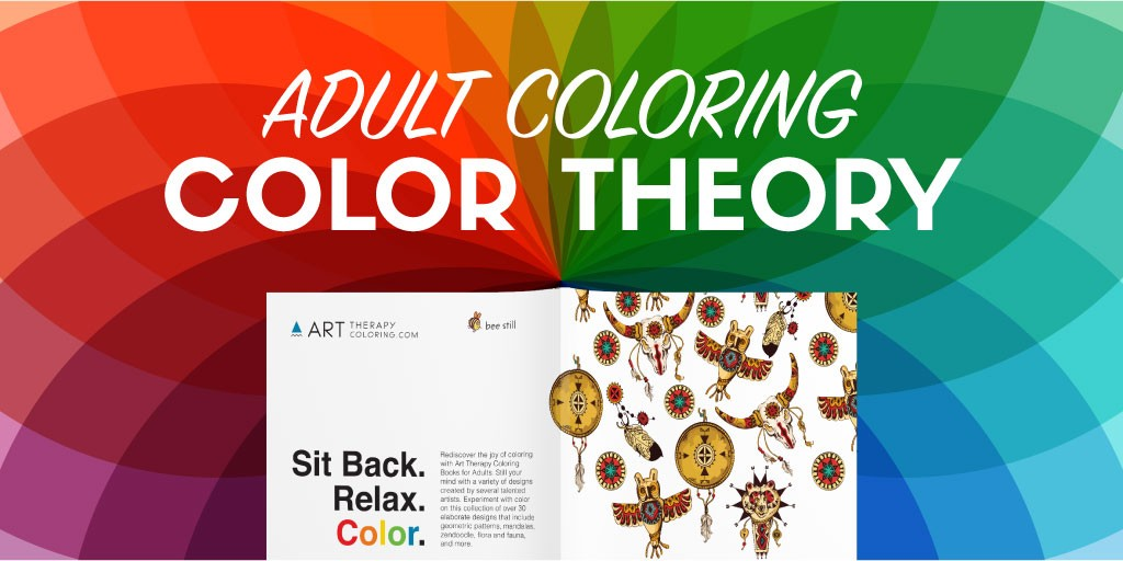 Basics Of Color Theory color theory for adult coloring - art therapy coloring