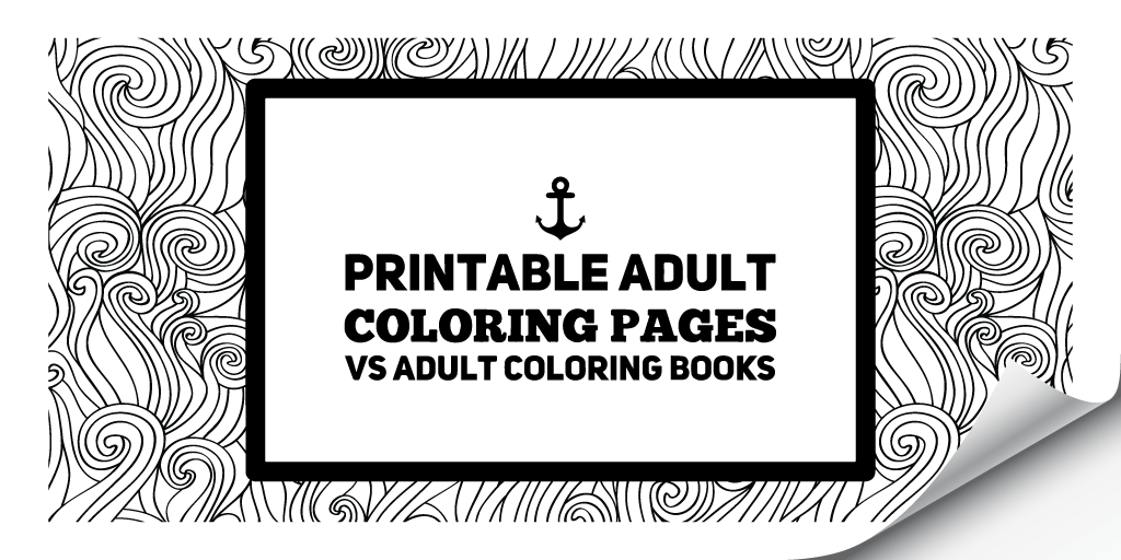 printable adult coloring pages vs books