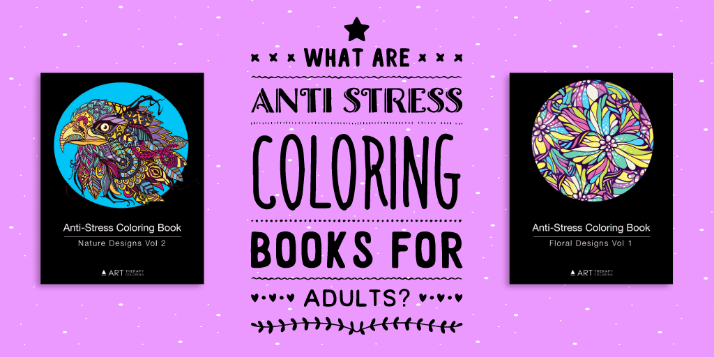 what are anti stress coloring books