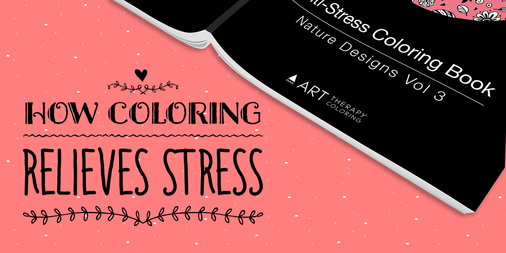 why coloring relieves stress