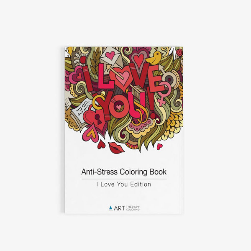 Anti Stress Coloring Book I love you edition