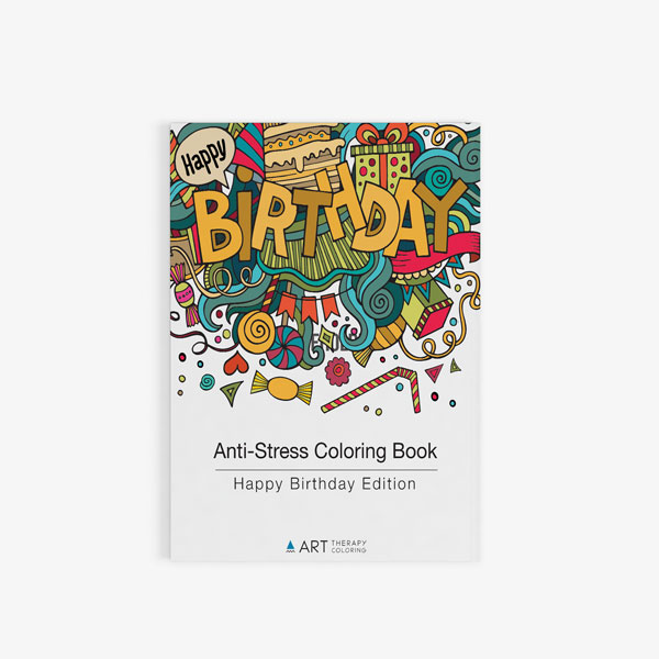 Anti-Stress Coloring Book: Happy Birthday Edition - Art Therapy Coloring