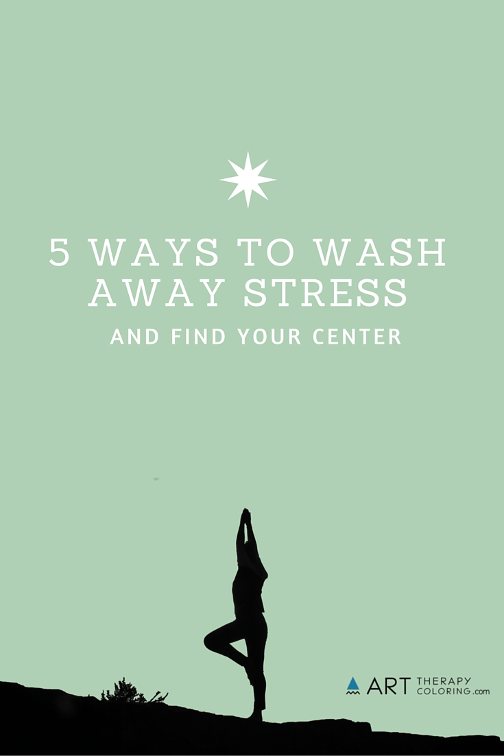 5 ways to wash away stress – pinterest_G+