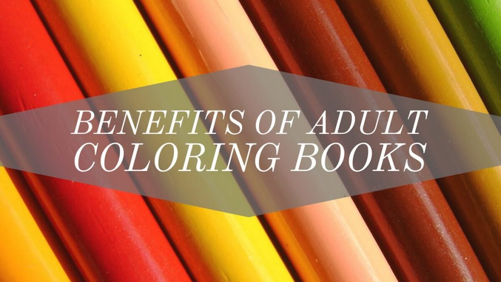Benefits of Adult Coloring books img
