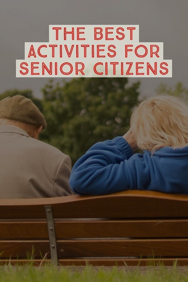 The best activities for senior citizens