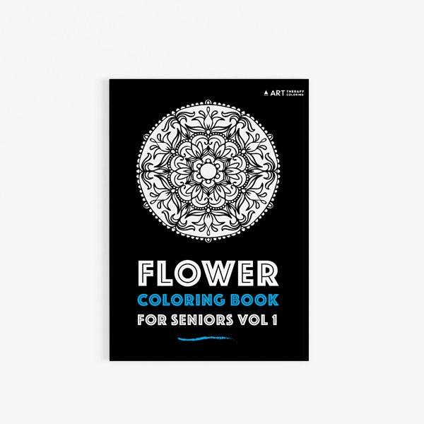 Flower coloring book for seniors vol 1