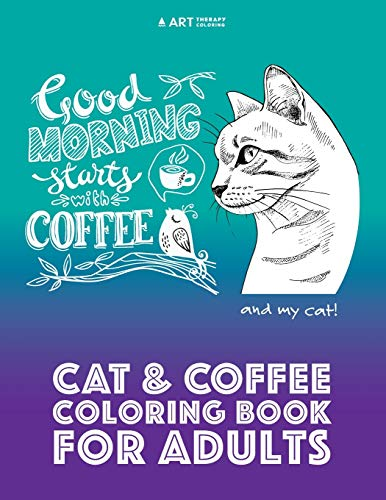 Cat & Coffee Coloring Book For Adults