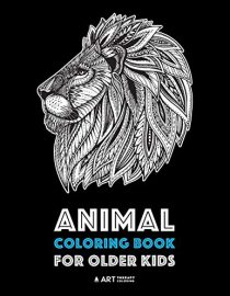 Animal Coloring Book for Older Kids: Complex Animal Designs For Boys and Girls