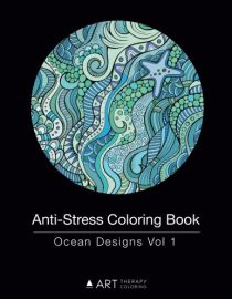 Anti-Stress Coloring Book: Ocean Designs Vol 1