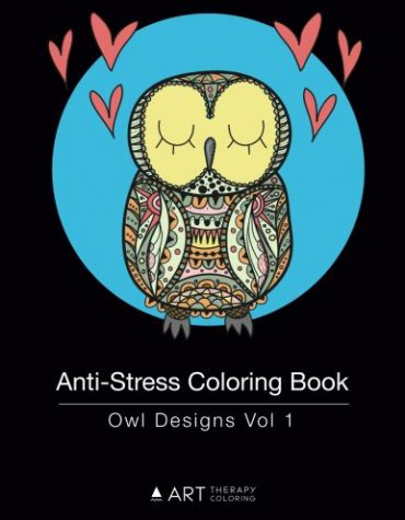 Anti-Stress Coloring Book: Owl Designs Vol 1