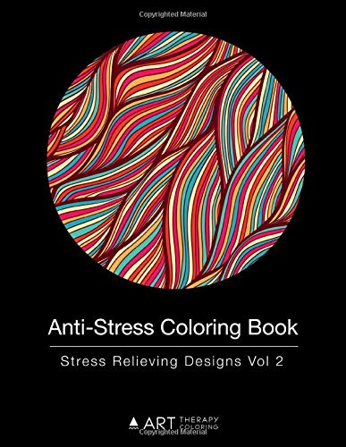 Anti-Stress Coloring Book: Stress Relieving Designs Vol 2
