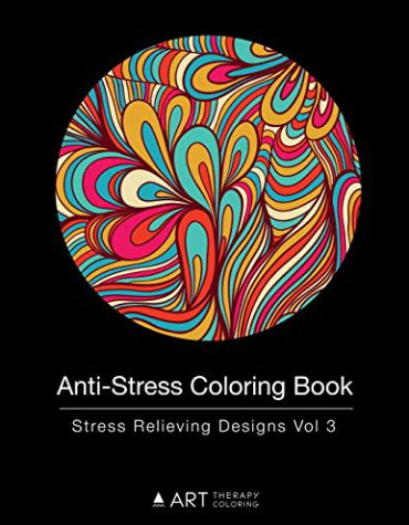 Anti-Stress Coloring Book: Stress Relieving Designs Vol 3