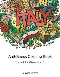 Anti-Stress Coloring Book: Travel Edition Vol 1