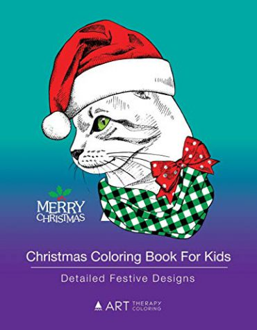 Christmas Coloring Book For Kids: Detailed Festive Designs: Holiday Designs For Kids, Girls and Boys