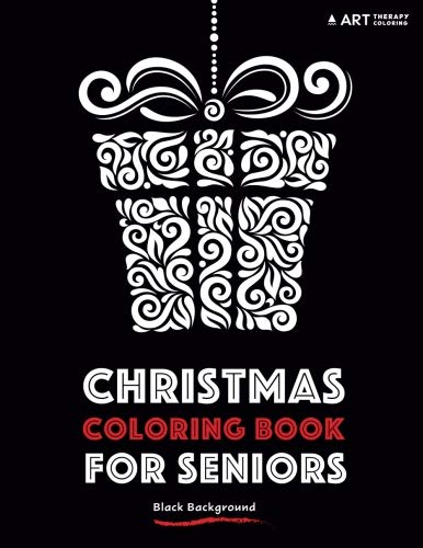 Christmas Coloring Book for Seniors Black Background