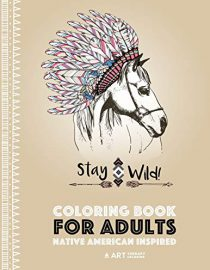 Coloring Book for Adults: Native American Inspired: Stress Relieving Adult Coloring Book Inspired by Native American Styles & Designs