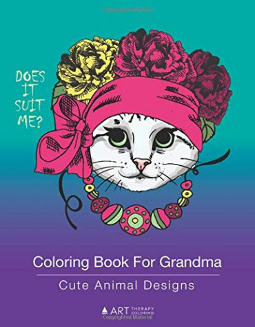 Coloring Book For Grandma: Cute Animal Designs: Zentangle Drawings Of Cats, Dogs, Birds, Horses For Relaxation