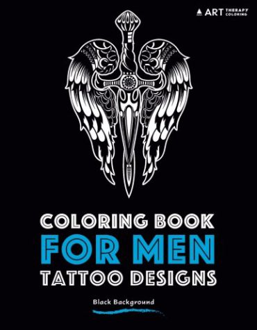 Coloring Book For Men: Tattoo Designs: Black Background