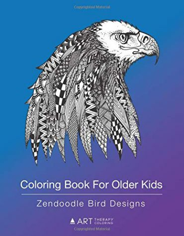 Coloring Book For Older Kids: Zendoodle Bird Designs: Colouring Pages For Boys & Girls of All Ages