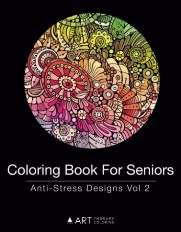 Coloring Book for Seniors: Anti-Stress Designs Vol 2