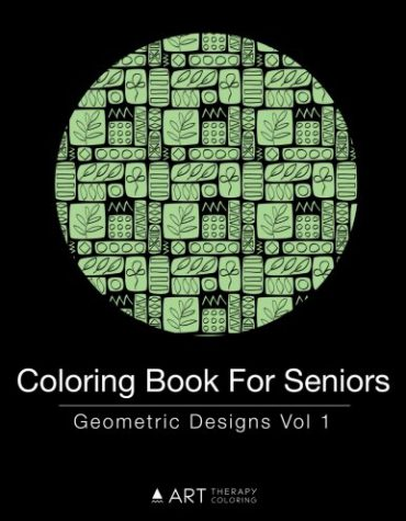 Coloring Book for Seniors: Geometric Designs Vol 1