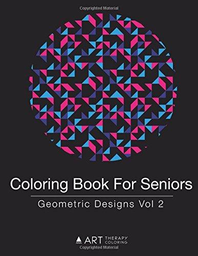 Coloring Book for Seniors: Geometric Designs Vol 2