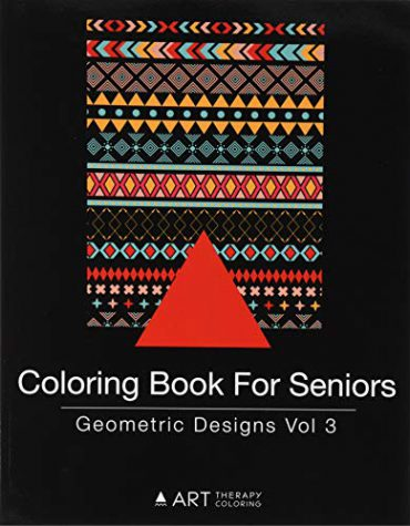 Coloring Book for Seniors: Geometric Designs Vol 3