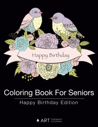Coloring Book for Seniors: Happy Birthday Edition