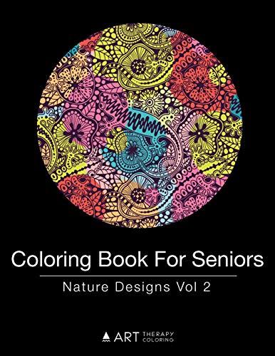 Coloring Book for Seniors: Nature Designs Vol 2