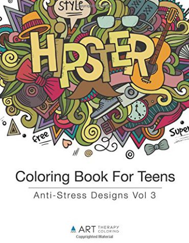 Coloring Book For Teens: Anti-Stress Designs Vol 3