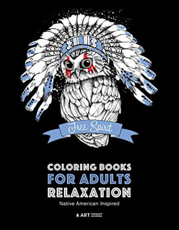 Coloring Books for Adults Relaxation: Native American Inspired: Adult Coloring Book; Artwork Inspired by Native American Styles