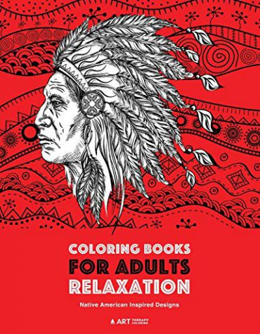 Coloring Books for Adults Relaxation: Native American Inspired Designs