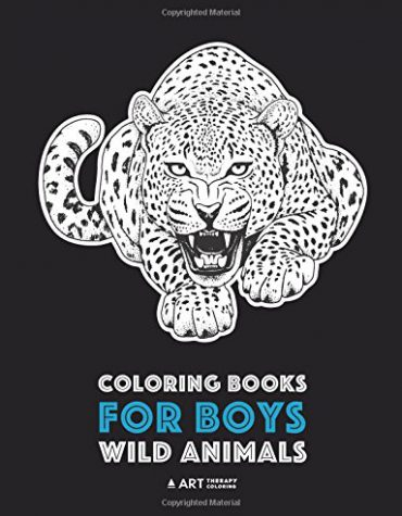 Coloring Books For Boys: Wild Animals: Advanced Coloring Pages for Teenagers, Tweens and Older Kids