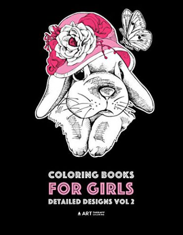 Coloring Books For Girls: Detailed Designs Vol 2: Advanced Coloring Pages For Older Girls & Teenagers