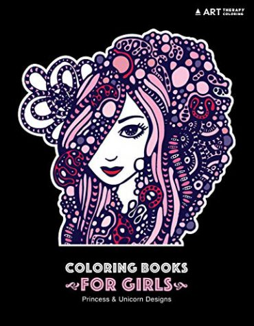 Coloring Books For Girls: Princess & Unicorn Designs: Advanced Coloring Pages for Tweens and Older Kids