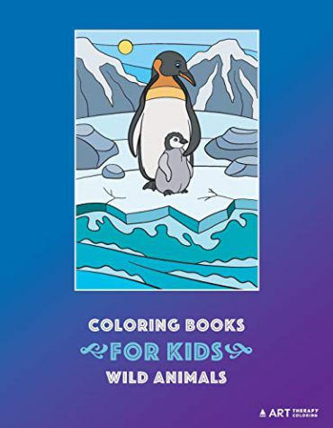 Coloring Books For Kids: Wild Animals: Animal Habitats: Coloring for Boys & Girls of all Ages
