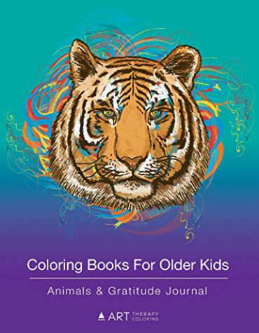 Coloring Books For Older Kids: Animals & Gratitude Journal: Colouring Pages & Gratitude Journal In One