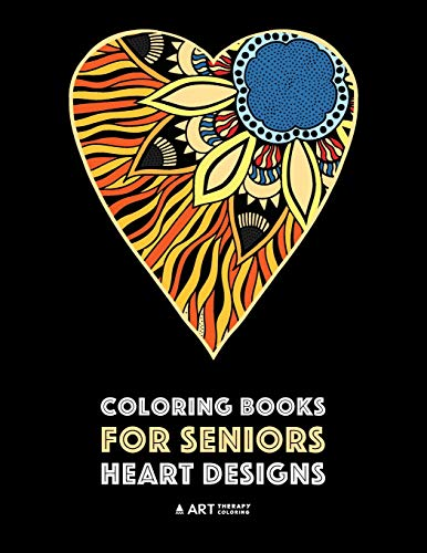 Coloring Books for Seniors: Heart Designs: Stress Relieving Hearts & Heart Patterns