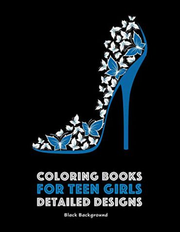 Coloring Books for Teen Girls: Detailed Designs: Black Background: Complex Designs For Older Girls & Teenagers