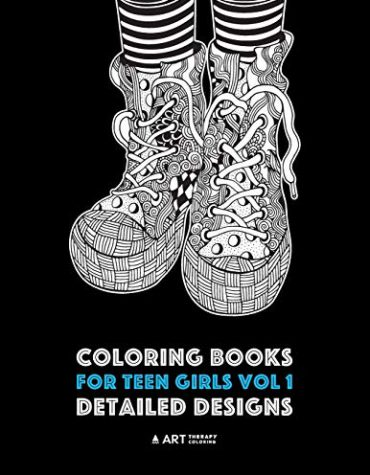 Coloring Books For Teen Girls Vol 1: Detailed Designs: Complex Designs For Older Girls & Teenagers