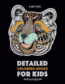 Detailed Coloring Books For Kids: Animals: Advanced Coloring Pages for Teenagers, Tweens, Older Kids, Boys, & Girls