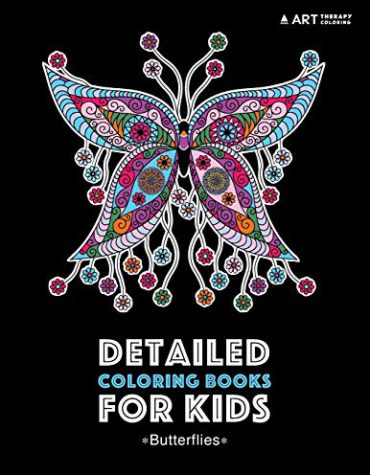 Detailed Coloring Books For Kids: Butterflies: Black Background