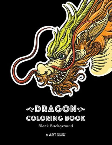 Dragon Coloring Book: Black Background: Midnight Edition, Dragon Colouring Book for All Ages, Adults, Men, Women and Teens
