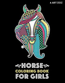 Horse Coloring Book For Girls: Advanced Coloring Pages for Tweens, Older Kids & Girls, Detailed Designs & Patterns