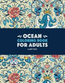 Ocean Coloring Book for Adults: Detailed Designs For Relaxation & Stress Relief with Deep Blue Sea Creatures