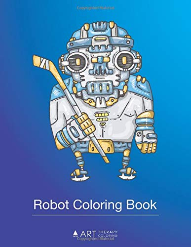 Robot Coloring Book: Colouring Pages For Kids, Boys & Girls, Detailed Drawings for Creativity & Relaxation