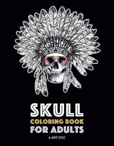 Skull Coloring Book for Adults: Detailed Designs for Stress Relief; Advanced Coloring For Men & Women