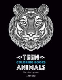 Teen Coloring Books: Animals: Black Background: Midnight Edition, Colouring Pages for Teenagers, Boys, Girls, Teens, Tweens