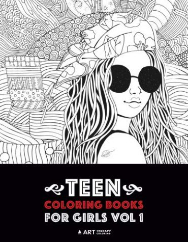 Teen Coloring Books For Girls: Vol 1: Detailed Drawings for Older Girls & Teenagers; Fun Creative Arts & Crafts